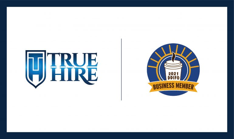 True Hire Becomes DDIFO Business Member
